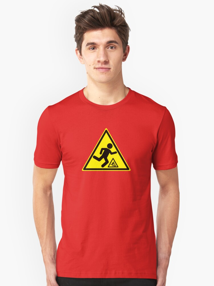 Warning Signs Are Hazardous Unisex T-Shirt Front