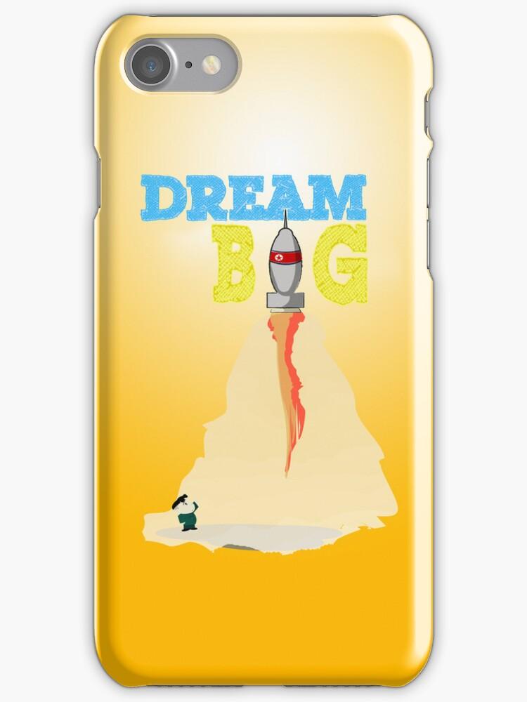 Dream Big by jlechuga
