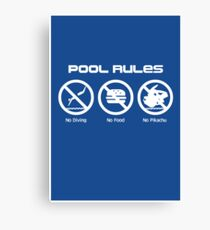 Pool Rules (Print Version) Canvas Print