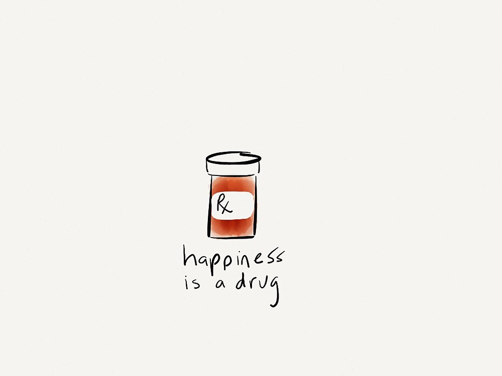 Happiness Is A Drug by Pamela Shaw