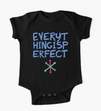 Everything Is Perfect One Piece - Short Sleeve
