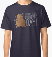 HOORAY FOR GROUNDHOG DAY! with cute little groundhog and snowflakes Classic T-Shirt