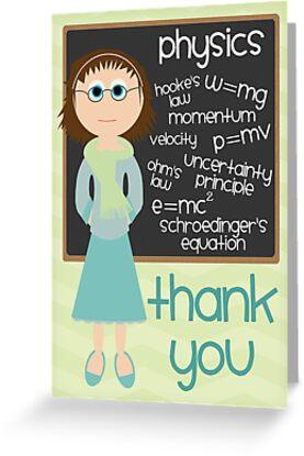 """Thank You - Physics Teacher"" Greeting Card by ..."