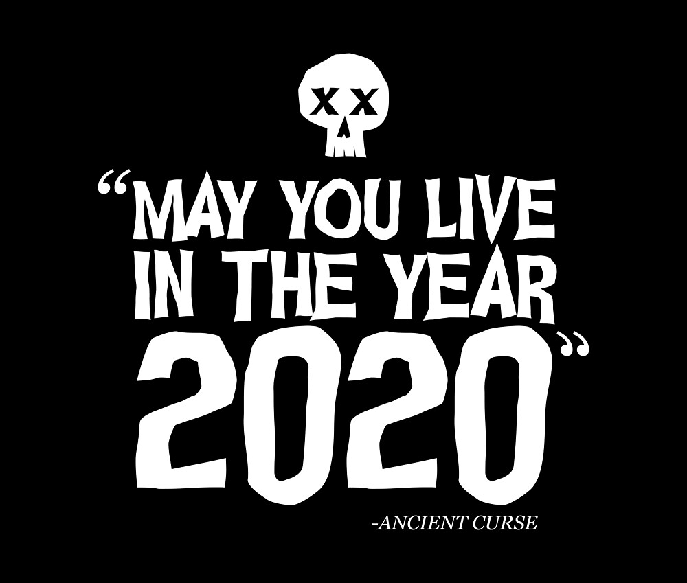2020 Horrible Year   Ancient Curse   Halloween  by Kittyworks