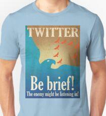 Twitter - Be Brief Propaganda Unisex T-Shirt