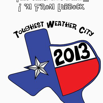 Lubbock - Worst Weather  by ScoutHarvey
