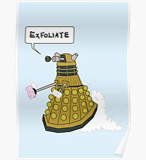 EXFOLIATE Dalek Poster