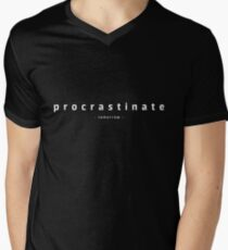 procrastinate - tomorrow - Men's V-Neck T-Shirt