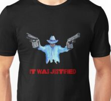"""Raylan Givens, """"It was Justified"""" Red words (like the official screen title) T-Shirts Unisex T-Shirt"""