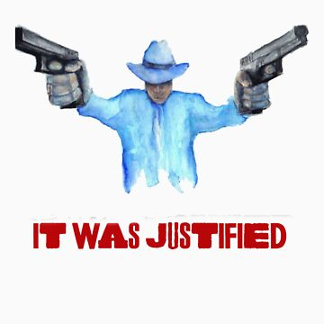 "Raylan Givens, ""It was Justified"" Red words (like the official screen title) T-Shirts by gothscifigirl"