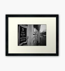 """Stay Black"" - Harlem, N.Y.C Framed Print"