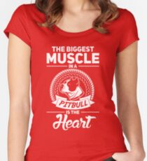 The Biggest Muscle In A Pit Bull Is The Heart Women's Fitted Scoop T-Shirt