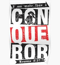 Christian T-Shirt: More than a conqueror Poster