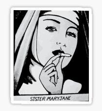 SISTA MARYJANE Sticker