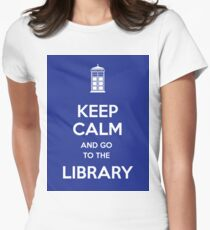 Keep calm and go to the library! Womens Fitted T-Shirt