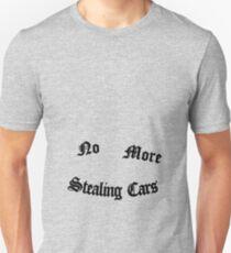 No More Stealing Cars T-Shirt