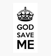 God Save Me Photographic Print