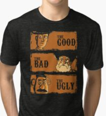 The Good The Bad the potato Tri-blend T-Shirt
