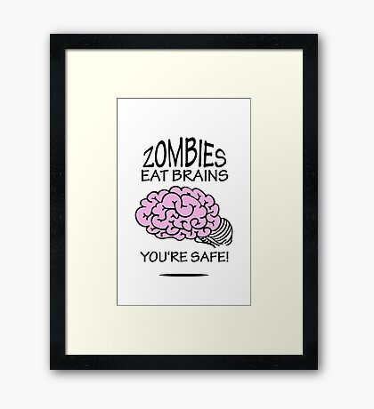 Zombies eat Brains VRS2 Framed Print