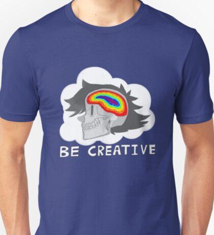 Be Creative T-Shirt
