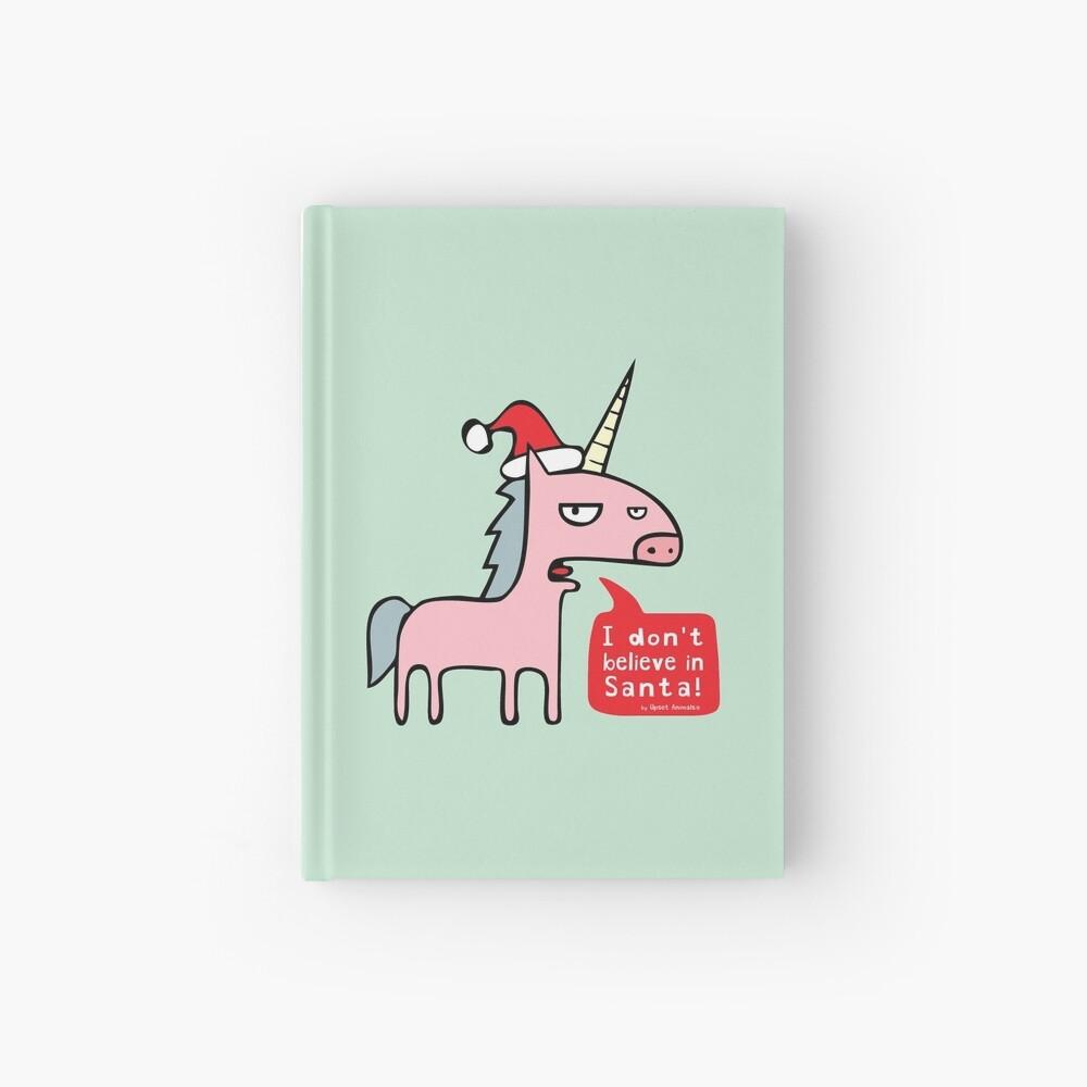 I Don't Believe in Santa! Hardcover Journal
