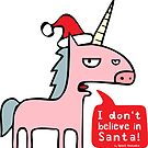 I Don't Believe in Santa! by upsetanimals