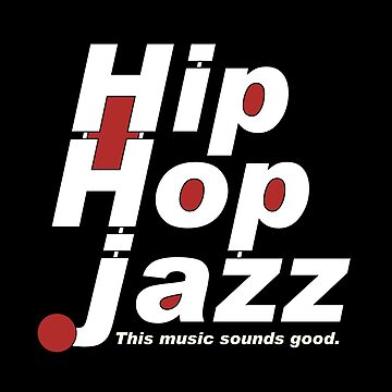 Hip Hop Jazz by mamza