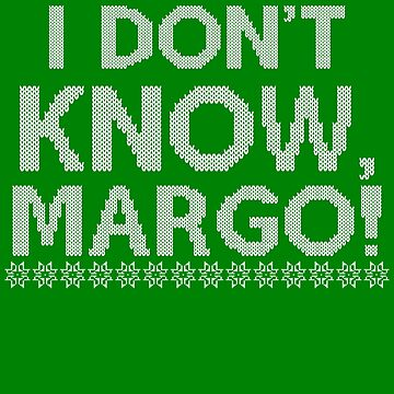 """""""I don't KNOW, MARGO!"""" by thedisneydude"""