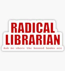 Radical Librarian (Red) Sticker