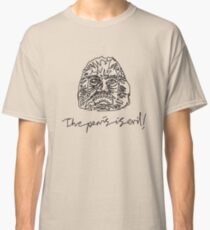 """""""The Penis Is Evil"""" Classic T-Shirt"""