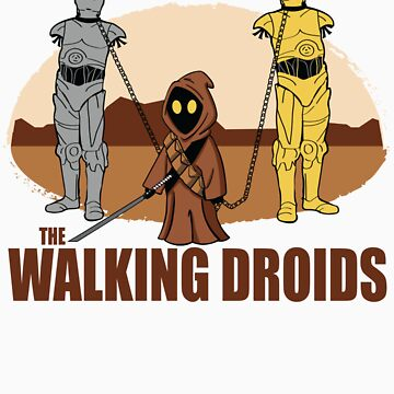 The Walking Droids with Text by DasMerten