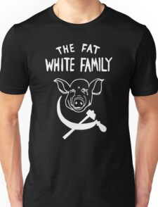 Fat White Family - White on black Unisex T-Shirt
