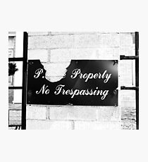 Private Property  Photographic Print