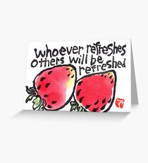 Be Refreshed (Strawberries) Greeting Card