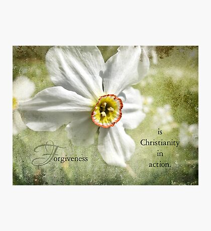 Forgiveness is~inspirational Photographic Print