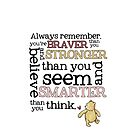 Braver than you believe by shelbadee123
