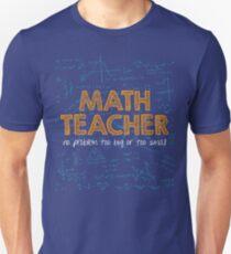 Math Teacher (no problem too big or too small) - green Unisex T-Shirt