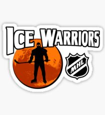 Ice Warriors - Martian Hockey League Sticker