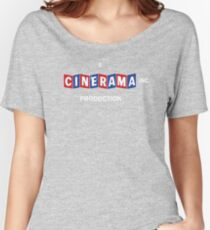 A CINERAMA PRODUCTION! Women's Relaxed Fit T-Shirt