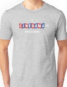 A CINERAMA PRODUCTION! Unisex T-Shirt