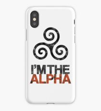 I'M THE ALPHA iPhone Case/Skin