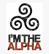 I'M THE ALPHA Photographic Print
