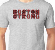 Boston Strong - Artist Gets No Profits Unisex T-Shirt