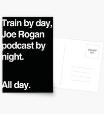 Train by day, Joe Rogan podcast by night - All Day - Nick Diaz - Helvetica Postcards