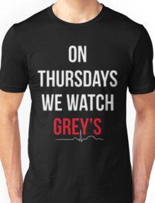 """On Thursdays We Watch Grey's"" Unisex T-Shirt"