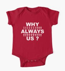 Why Always Us? Kids Clothes