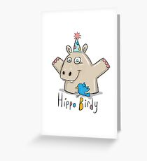 Hippo Birdy! Greeting Card