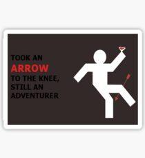 Arrow to the Knee, Still an Adventurer Sticker