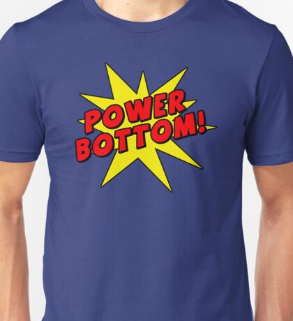 Power Bottom! T-Shirt