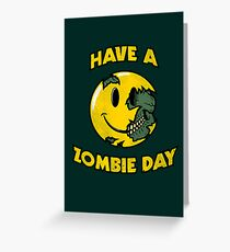 Have a Zombie Day Greeting Card